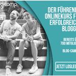 Geld verdienen mit dem eigenen Blog – das Blog-Camp zeigt, wie es geht